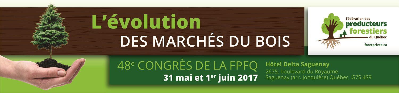 La thématique du 48e congrès: l'évolution des marchés du bois